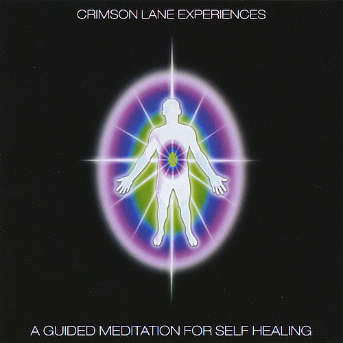 A Guided Meditation For Self Healing - Part 2 (Music Only) by Crimson Lane Experiences