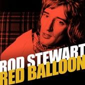 Red Balloon by Rod Stewart