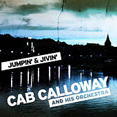 Jumpin' & Jivin' by Cab Calloway