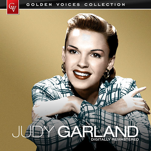 Golden Voices (Remastered) by Judy Garland