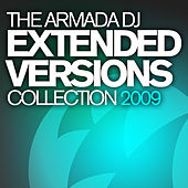 The Armada DJ Extended Versions Collection 2009 by Various Artists