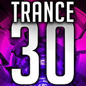 Trance 30 by Various Artists