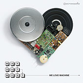 We Love Machine by Way Out West