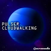 Cloudwalking by Pulser