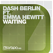 Dash Berlin feat Emma Hewitt - Waiting by Dash Berlin
