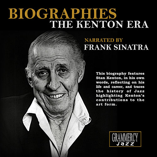 Biographies: The Kenton Era by Stan Kenton