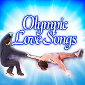 Olympic Love Songs by Patriotic Fathers