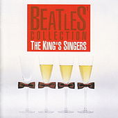 Beatles' Collection by King's Singers