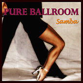 Pure Ballroom - Samba by Andy Fortuna