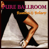 Pure Ballroom - Rumba & Bolero by Andy Fortuna