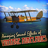 Amazing Sound Effects of Vintage Airplanes by Sound Fx