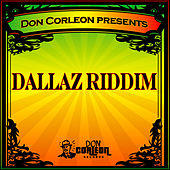 Don Corleon Presents - Dallaz Riddim by Various Artists