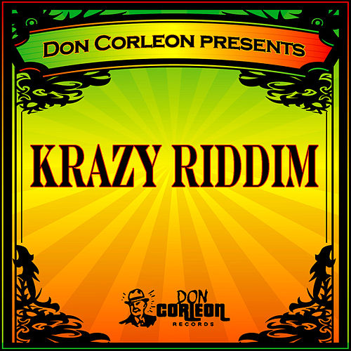 Don Corleon Presents - Krazy Riddim by Various Artists