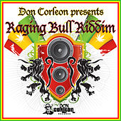 Don Corleon Presents - Raging Bull Riddim by Various Artists