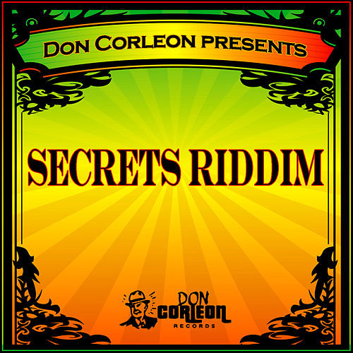 Don Corleon Presents - Secrets Riddim by Various Artists
