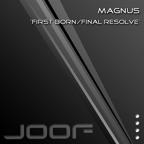 First Born/Final Resolve by Magnus