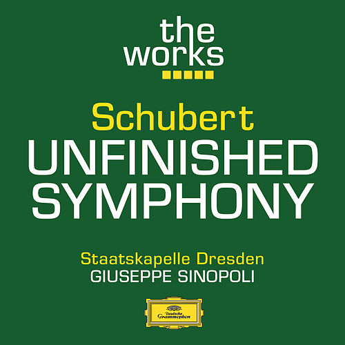 Schubert: Symphony No. 8 in B minor 'Unfinished' by Staatskapelle Dresden