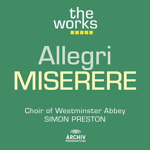 Allegri: Miserere by Westminster Abbey Choir
