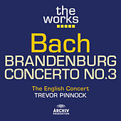 Bach: Brandenburg Concerto No.3 by The English Concert
