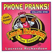 Phone Pranks, Vol. 1 by Lucretia Richardson