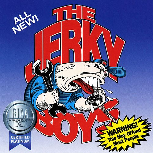 The Jerky Boys by The Jerky Boys