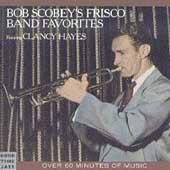 Favorites Featuring Clancy Hayes by Bob Scobey