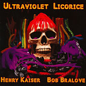 Ultraviolet Licorice by Bob Bralove