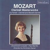 Mozart: Clarinet Masterworks by Joy Farrall