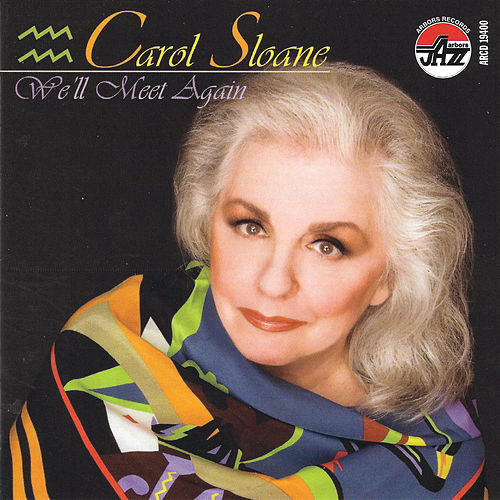 We'll Meet Again by Carol Sloane