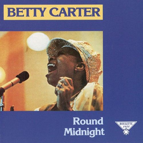 Round Midnight by Betty Carter
