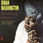 Drinking Again by Dinah Washington