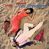 Sea Dreamer by Anoushka Shankar