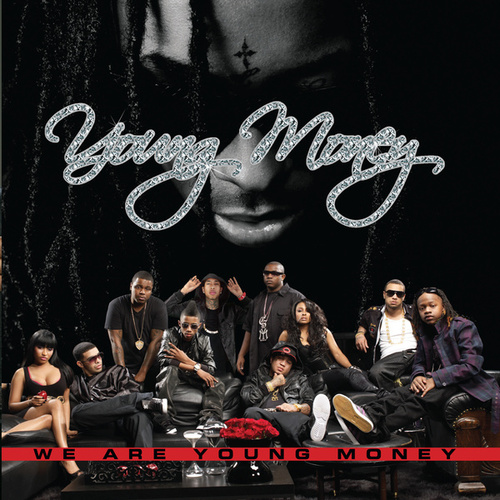 We Are Young Money by Young Money