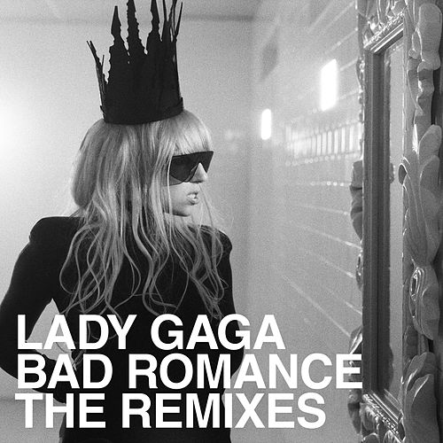 Bad Romance Remixes by Lady Gaga