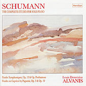 Schumann: The Complete Etudes for Solo Piano by Louis Demetrius Alvanis