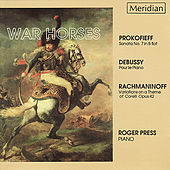 Prokofiev, Debussy, Rachmaninoff: War Horses by Roger Press