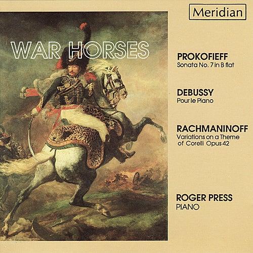 Prokofiev, Debussy, Rachmaninoff: War Horses by Roger Press