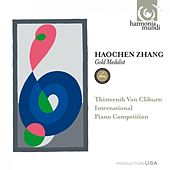 13th Van Cliburn International Piano Competition - Gold Medalist by Haochen Zhang