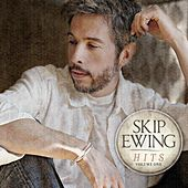 Skip Ewing - Hits Volume One by Skip Ewing