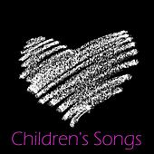 Childrens Songs by Childrens Songs Music