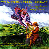 Young Turlough And His Harp by Joemy Wilson
