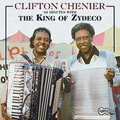 60 Minutes With The King Of Zydeco by Clifton Chenier