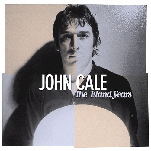 The Island Years by John Cale