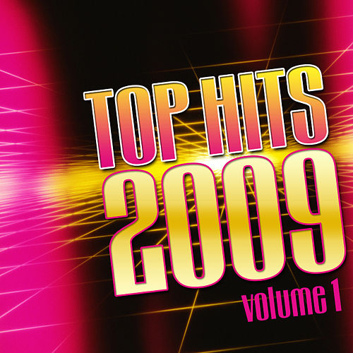 Top Hits 2009 Vol.1 by The Starlite Singers