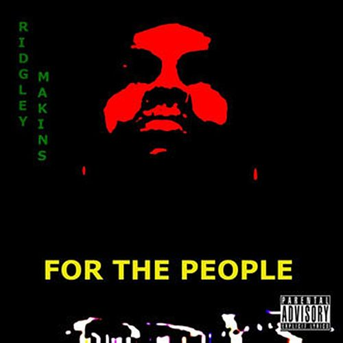 For The People by Ridgley Makins