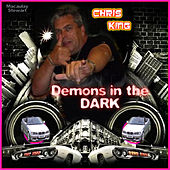 Demons In The Dark by Chris King