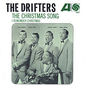 The Christmas Song  / I Remember Christmas [Digital 45] by The Drifters