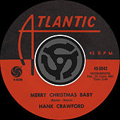 Merry Christmas Baby / Read 'Em And Weep [Digital 45] by Hank Crawford