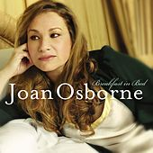 Joan Osborne - Breakfast in Bed by Joan Osborne