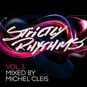 Strictly Rhythms Volume 3 mixed by Michel Cleis by Various Artists